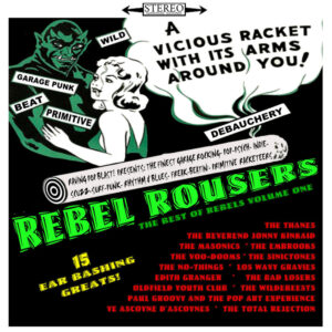 Rebel Rousers (The Best Of Rebels- Volume One) – album review