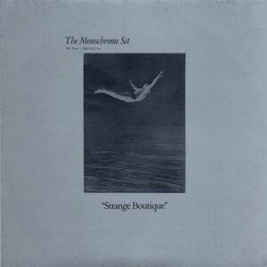 The Monochrome Set: Strange Boutique/Love Zombies Album Reviews