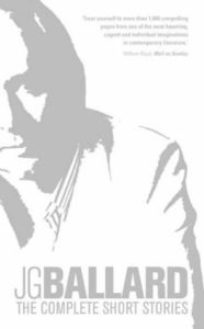 J.G. Ballard – An Appraisal and Top 10 By Nev Cottee