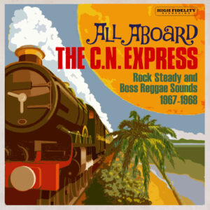 Various – All Aboard The C.N. Express – album review