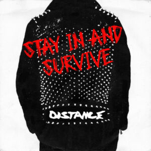Distance: Stay In and Survive -EP review, D-beat Dis-core punks take on lockdown