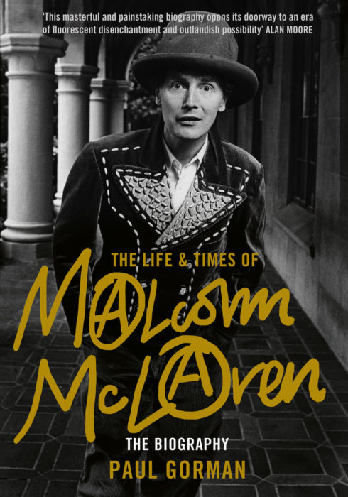 The Life & Times of Malcolm McLaren: Paul Gorman – book review