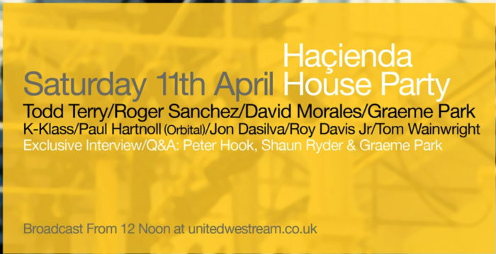 The Hacienda throw an all day and night house party on Saturday!