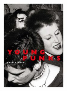 Young Punks: Sheila Rock – book review