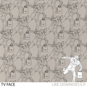 TV Face: Like Dominoes – EP Review