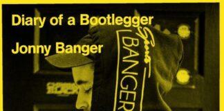 Diary of a Bootlegger - Jonny Banger
