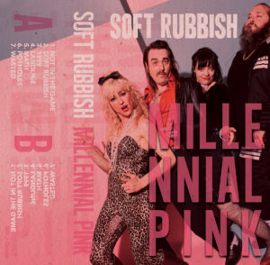 Soft Rubbish:  Millennial Pink – album review