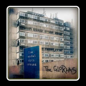 The Glorias – the Moral High Ground – album review