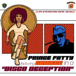 Prince Fatty Presents: Shniece McMenamin – Disco Deception EP