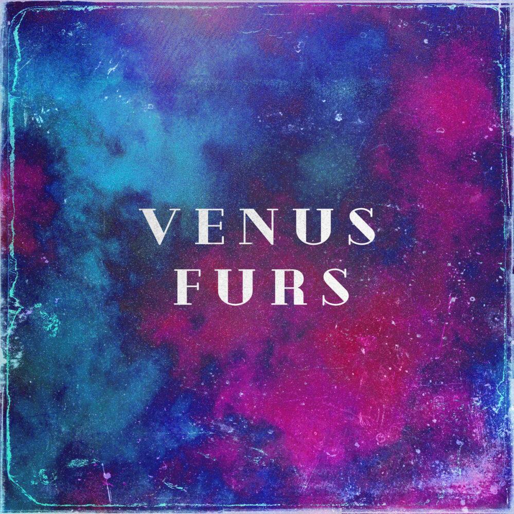 Album Review: Venus Furs – Venus Furs
