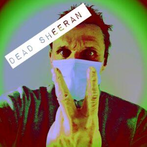 Dead Sheeran: Dead Sheeran – EP/ mini-album review