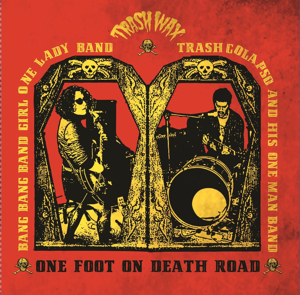 Bang Bang Band Girl & Trash Colapso: One Foot On Death Road – album review