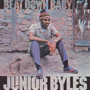 Junior Byles – Beat Down Babylon – album review