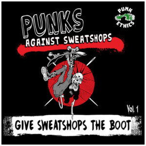 Give Sweatshops The Boot Vol. 1 compilation from Punks Against Sweatshops