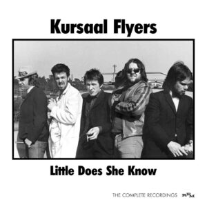 Kursaal Flyers: Little Does She Know – album review
