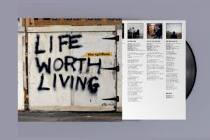 The Spitfires: Life Worth Living – album review