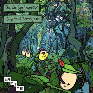 The Vat Egg Imposition - Sheriff Of Nottingham COVER