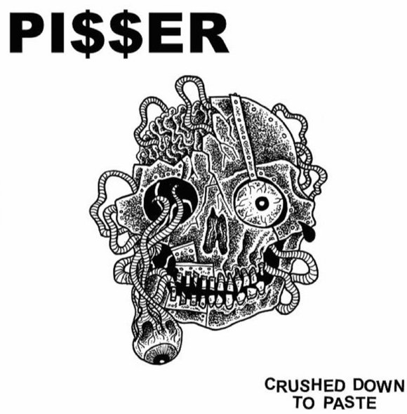 Pi$$er: Crushed Down To Paste – EP review