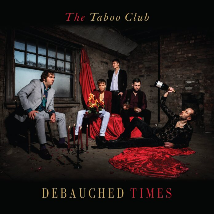 Debauched Times, the debut album by The Taboo Club