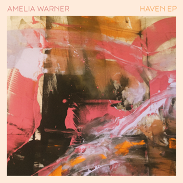 Amelia Warner: Haven EP – record review