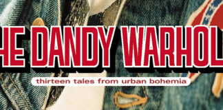 Thirteen Tales From Urban Bohemia, The Dandy Warhols' third album, celebrates its twentieth anniversary.