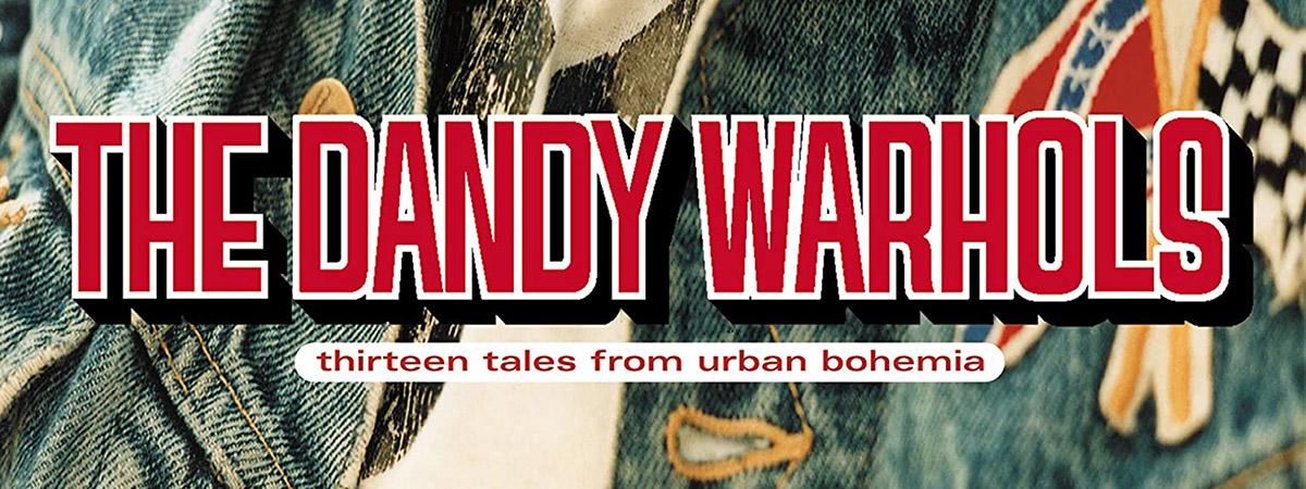 Thirteen Tales From Urban Bohemia, The Dandy Warhols' third album, celebrates its twentieth anniversary.