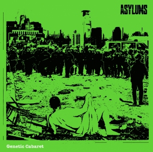 Asylums: Genetic Cabaret: album review