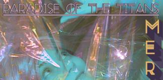 Paradise of the Titans Mermaid