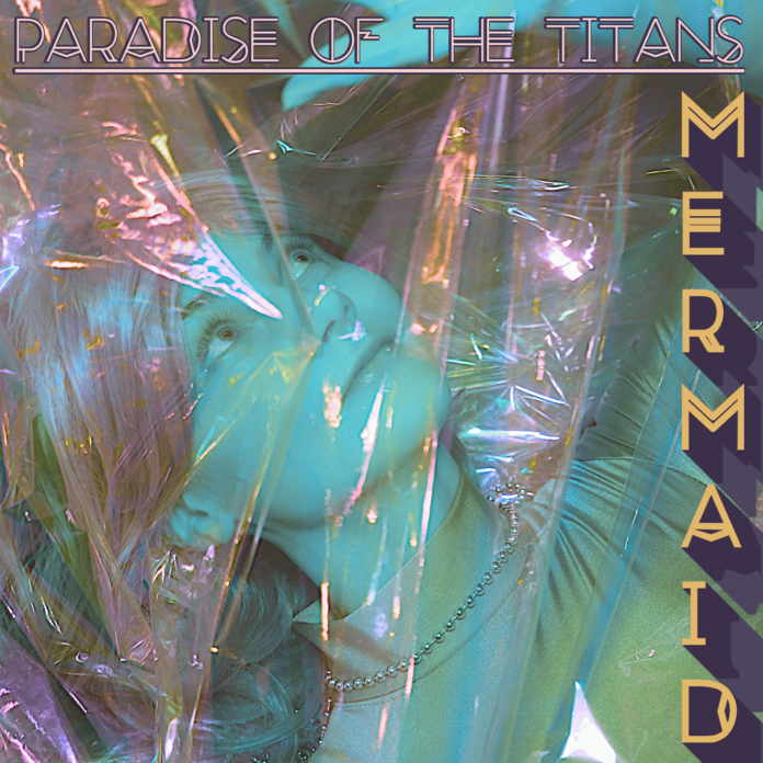 Paradise of the Titans Mermaid