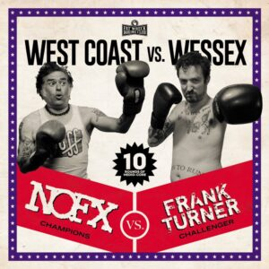 NOFX/Frank Turner: West Coast Vs Wessex – album review