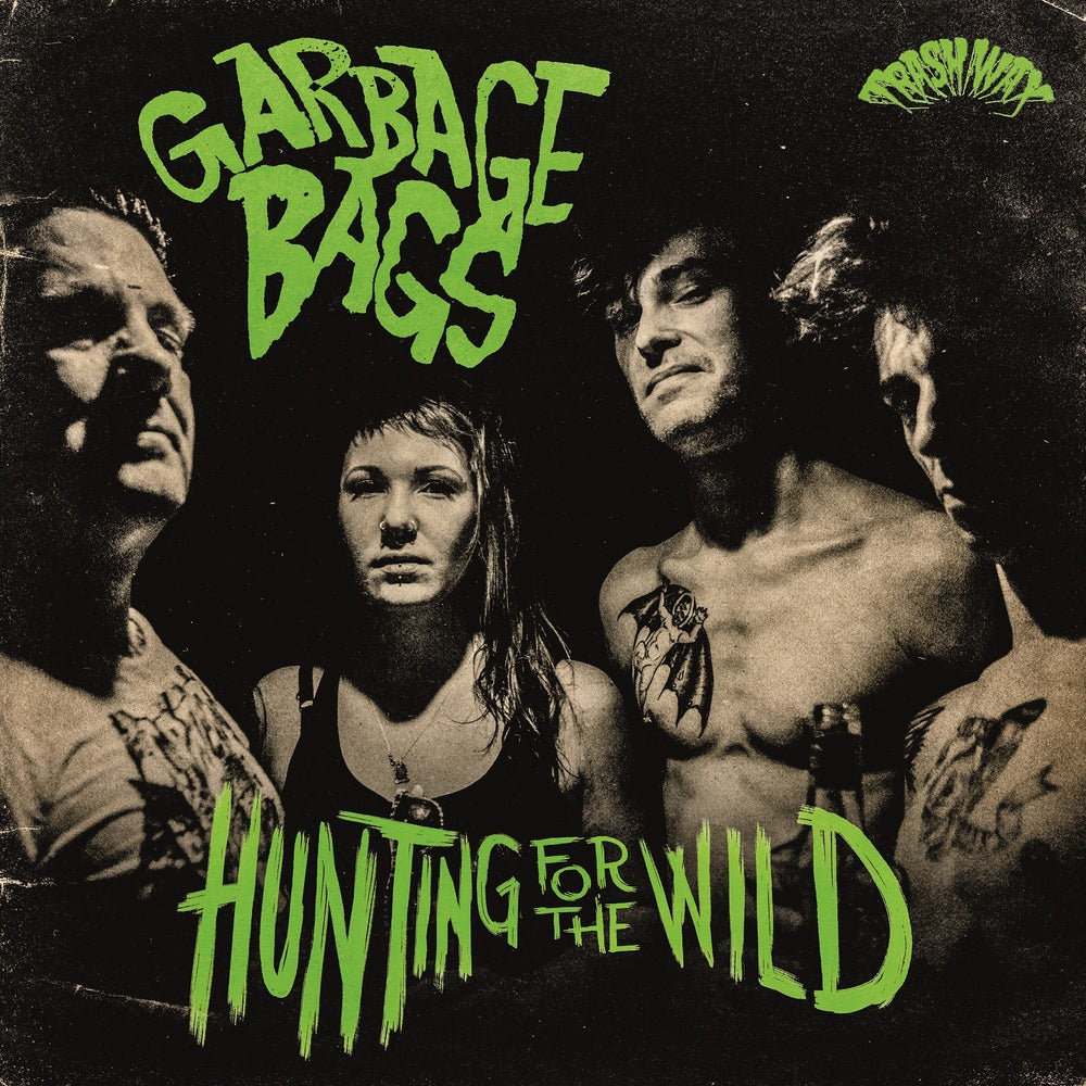Garbage Bags: Hunting For The Wild – album review