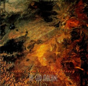 The God Machine: Scenes From The Second Storey – album review
