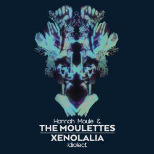 'Idiolect' - Hannah Moule & The Moulettes