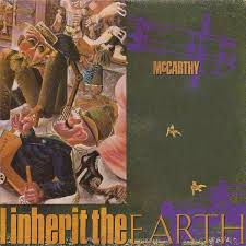 McCarthy – The Enraged Will Inherit The Earth – album review