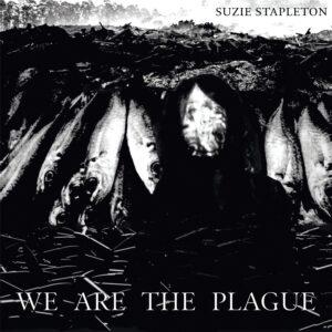 Suzie Stapleton - We Are The Plague