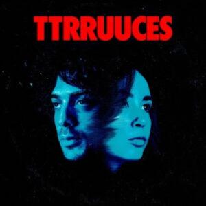 TTRRUUCES: TTRRUUCES – album review