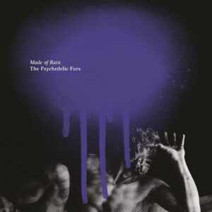 The Psychedelic Furs: Made of Rain – album review