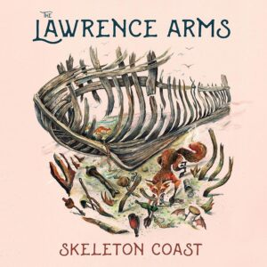 The Lawrence Arms: Skeleton Coast – album review