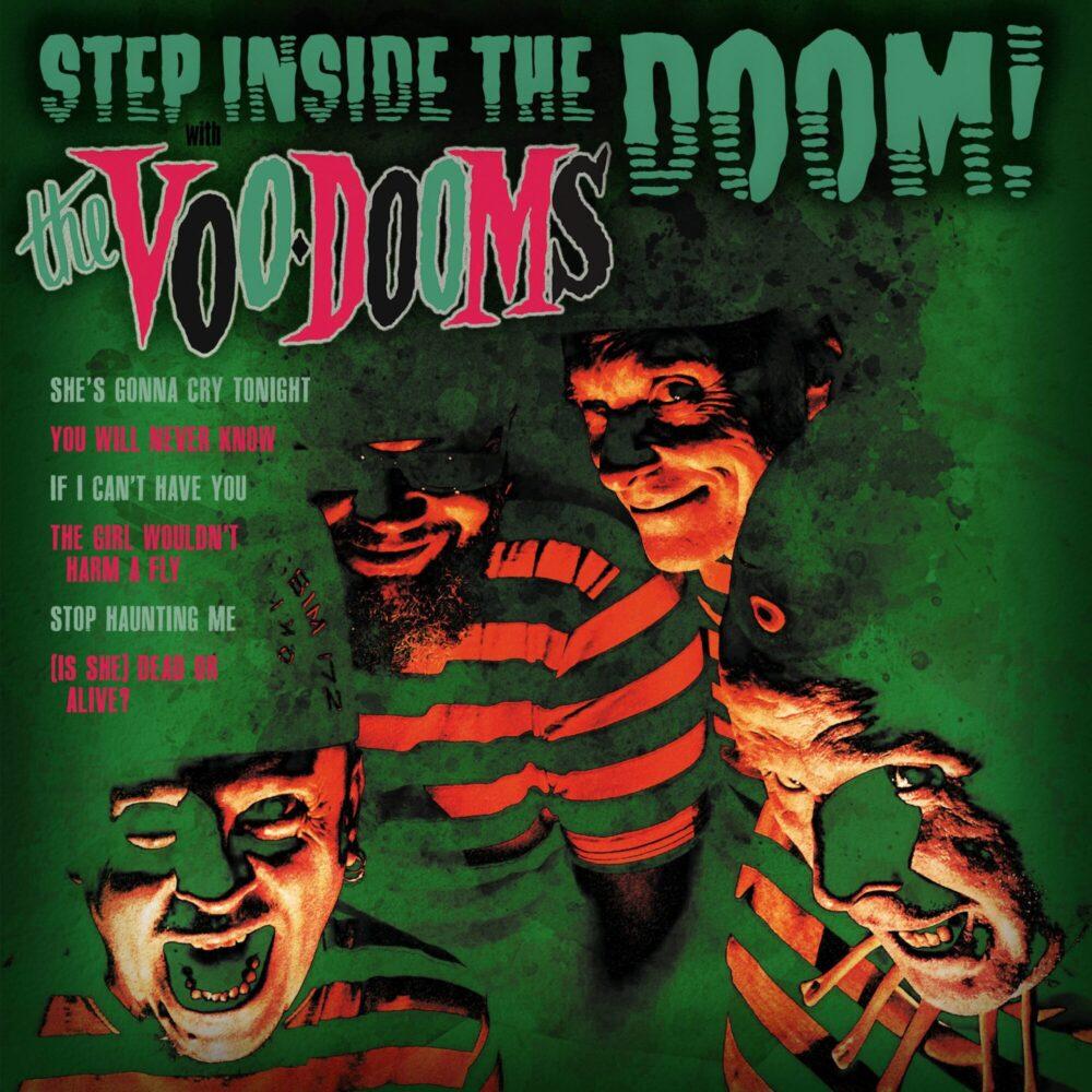 The Voo-Dooms: Step Inside The Doom – Mini-LP reviewed