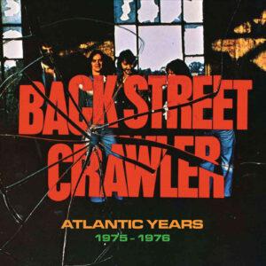 Back Street Crawler – Atlantic Years 1975-1976 – album review