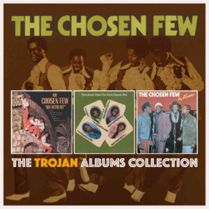 The Chosen Few – The Trojan Albums Collection – album review