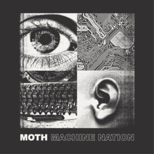Moth: Machine Nation – EP review