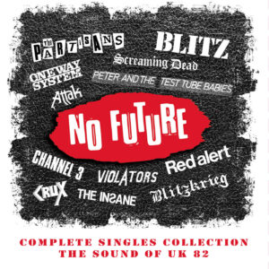 Various Artists – No Future Complete Singles Collection – album review
