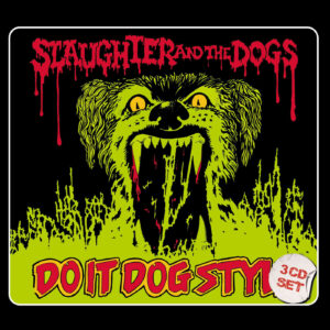 Slaughter And The Dogs – Do It Dog Style – album review