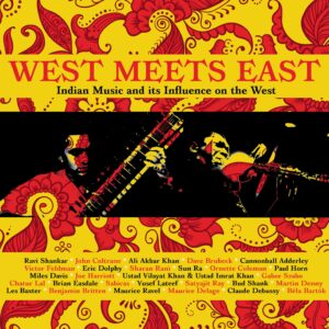 Various Artists: West Meets East -Indian Music and its influence on the West – album review