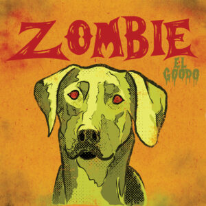 El Goodo: Zombie – Album Review