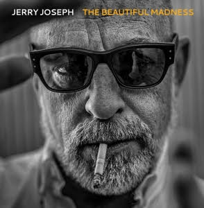 Jerry Joseph is a venerated songwriter Stateside, and yet pretty much unknown here, but that is going to change with this album.