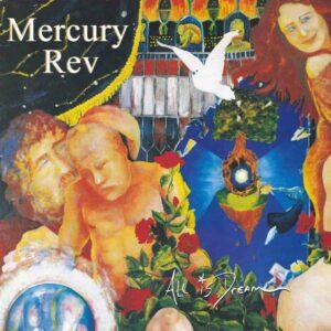 Mercury Rev: All Is Dream vinyl reissue – album re-appraisal