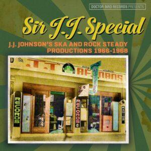 Various Artists – Sir J.J. Special Ska & Rocksteady- album review