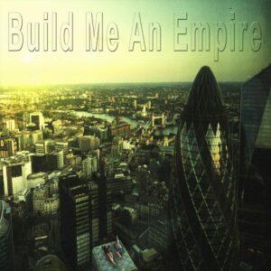 Chris Phillips: Build Me An Empire – Album Review